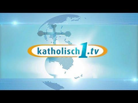 Katholisch1.tv - Das Magazin Vom 15.09.2019 (KW 37/2019)