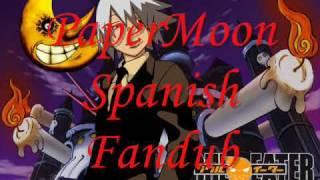 Paper Moon Fandub Español
