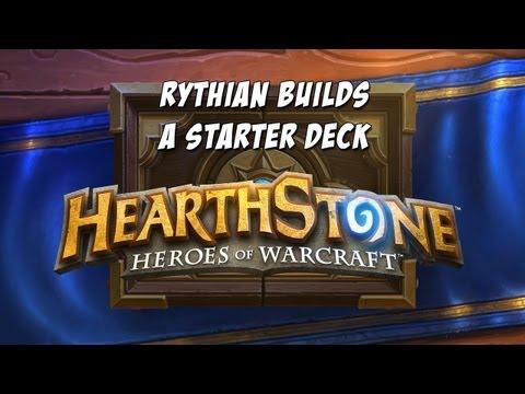 Hearthstone - Rythian Builds a Starter Deck