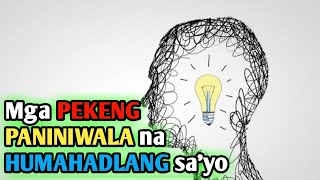 Fake beliefs that will hold you back | Motivational speech Tagalog | Brain Power 2177