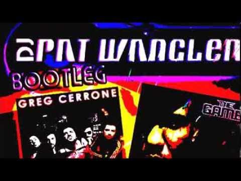 BOOTLEG  Greg CERONE vs The GAME  par Pat WANGLER