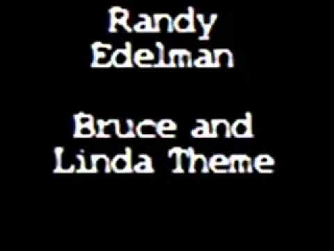 Randy Edelman - Bruce and Linda Theme