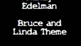 Randy Edelman - Bruce and Linda Theme