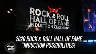 2020 Rock & Roll Hall Of Fame Induction possibilities