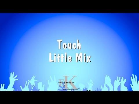 Touch - Little Mix (Karaoke Version)
