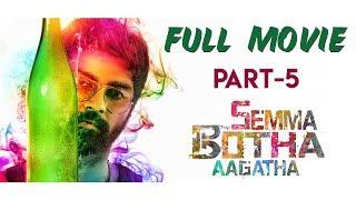 Semma Botha Aagatha Full Movie | Atharvaa | Mishti | Anaika Soti | Tamil Latest Movie - Part 5