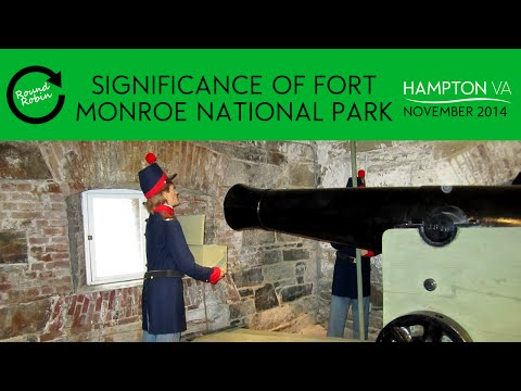 Significance of Fort Monroe National Park