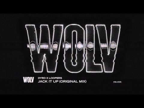DYRO X LOOPERS - JACK IT UP (ORIGINAL MIX)