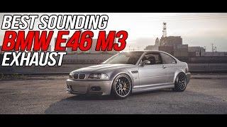 best bmw e46 m3 exhaust sound