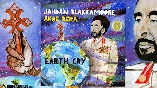 Jahdan Blakkamoore feat. Akae Beka - Earth Cry [Lustre Kings Productions |Official Audio 2017]