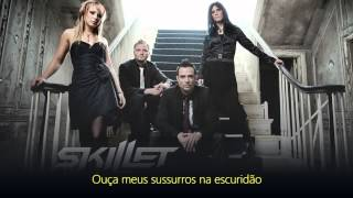 Skillet - Whispers In The Dark - Legendado português (Pt - br)