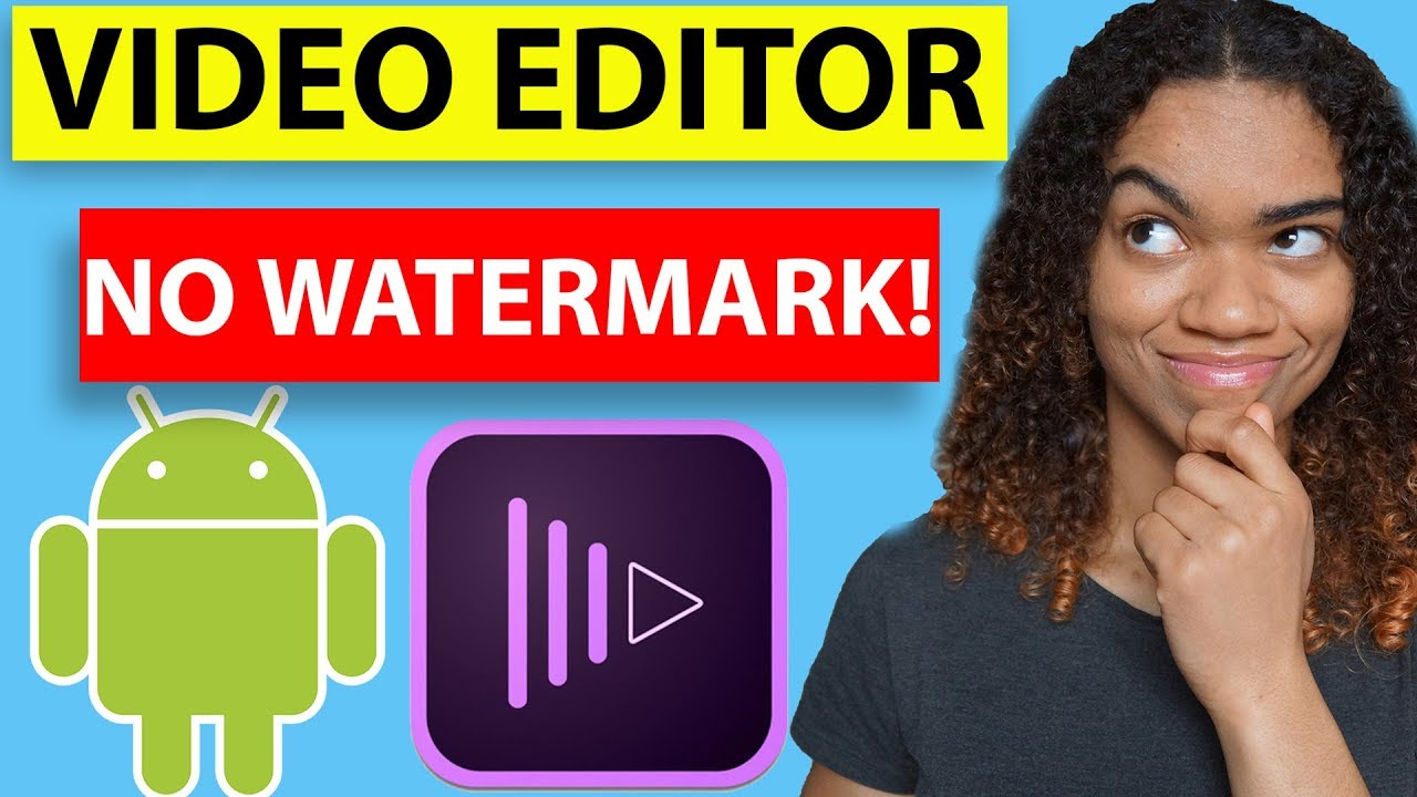 Best 4 free video editing Apps for Android 2018-2019 - NO WATERMARK!
