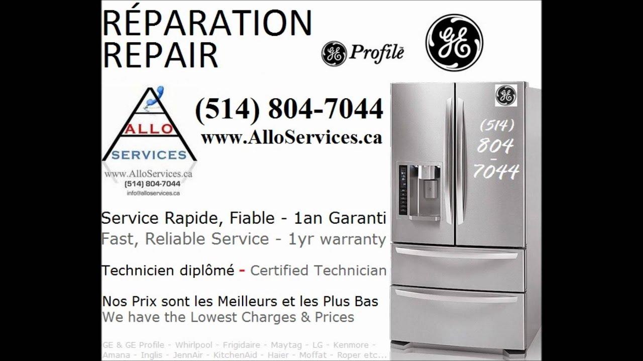 Ge Service Technician Ge Profile Fridge Repair 514 804 7044 Reparation Refrigerateur