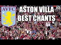 ASTON VILLA BEST FOOTBALL CHANTS (+Lyrics) #2