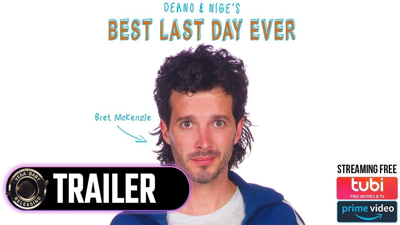 DEANO & NIGE'S BEST LAST DAY EVER | Free FULL MOVIE starring Bret McKenzie