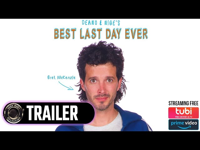 DEANO & NIGE'S BEST LAST DAY EVER starring Flight of the Conchord's Bret McKenzie