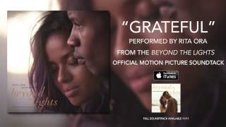 Rita Ora - Grateful (Beyond The Lights Soundtrack)