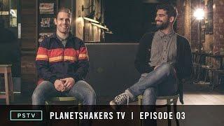 Planetshakers TV   Episode 03 -