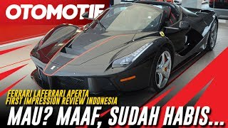 Ferrari LaFerrari Aperta First Impression Review Indonesia - Ketika Rp 20 Miliar Pun Tidak Cukup