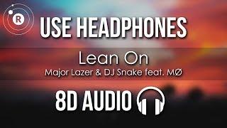 Major Lazer Dj Snake Lean On 8D AUDIO feat. M.mp3