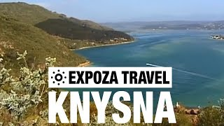 Knysna (South-Africa) Vacation Travel Video Guide