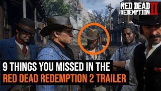 9 things you might have missed in the Red Dead Redemption 2 trailer