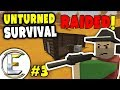 GOT RAIDED! | Unturned Survival Series #3 - Base been destroyed need an up upgrade or move