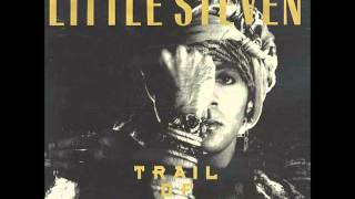 Little Steven - Trail of Broken Treaties [Instrumental Version]