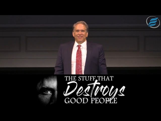 10/18/2020  |  The Stuff that Destroys Good People  |  Pastor David Myers