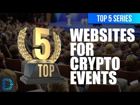 ⭐️Top 5 Websites for Cryptocurrency Events Around the World | Top 5 Crypto Videos | Best Picks | 🚀