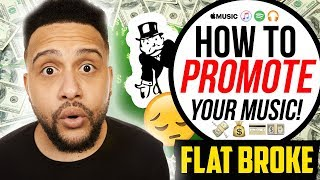How To Promote Your Music When You Are FLAT BROKE! #Curtspiration