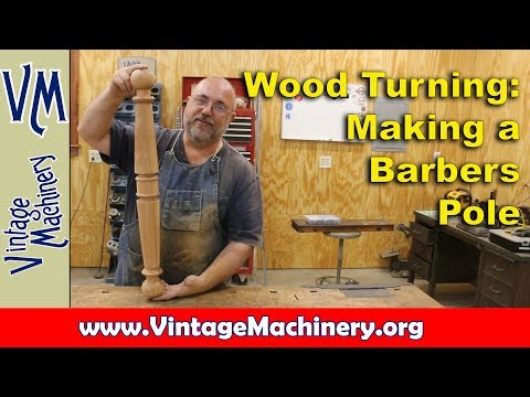 Wood Turning: Making a Barbers Pole on a Wood Lathe