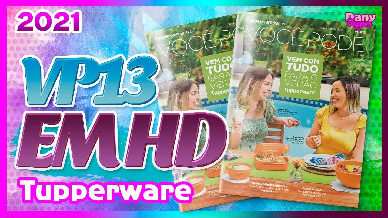 Download VP 13/2021 COMPLETA EM HD - TUPPERWARE | Dany Tupper