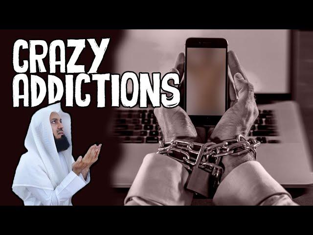 Dealing with Crazy Addictions - Mufti Menk - eKhutbah