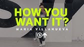 "Maria Villanueva | ""How You Want It?"" - Teyana Taylor ft. King Combs 