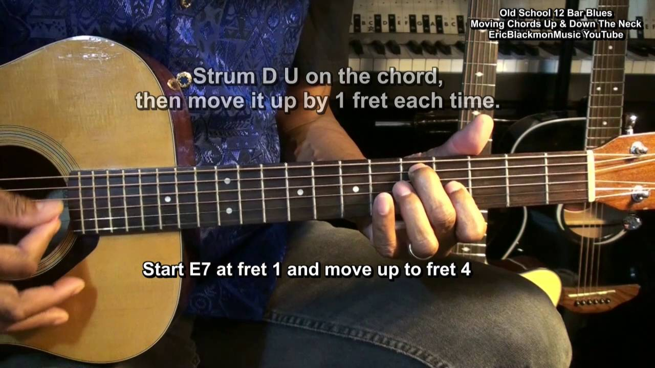 12 Bar Blues Moving Chords Up Down The Guitar Neck Eemusiclive