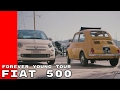 Fiat 500 Forever Young Tour In France