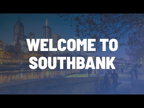 Welcome to Southbank.