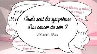 Les symptômes du cancer du sein - Secrets de filles