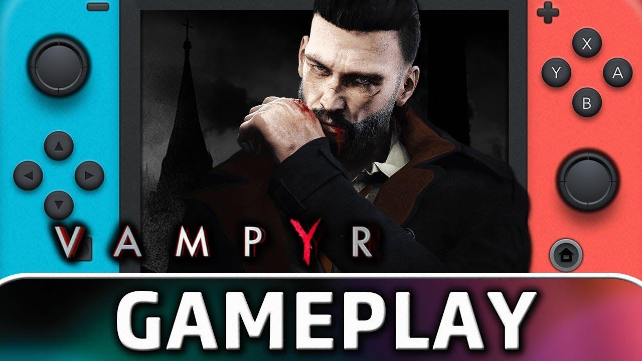 Vampyr | First 30 Minutes on Nintendo Switch