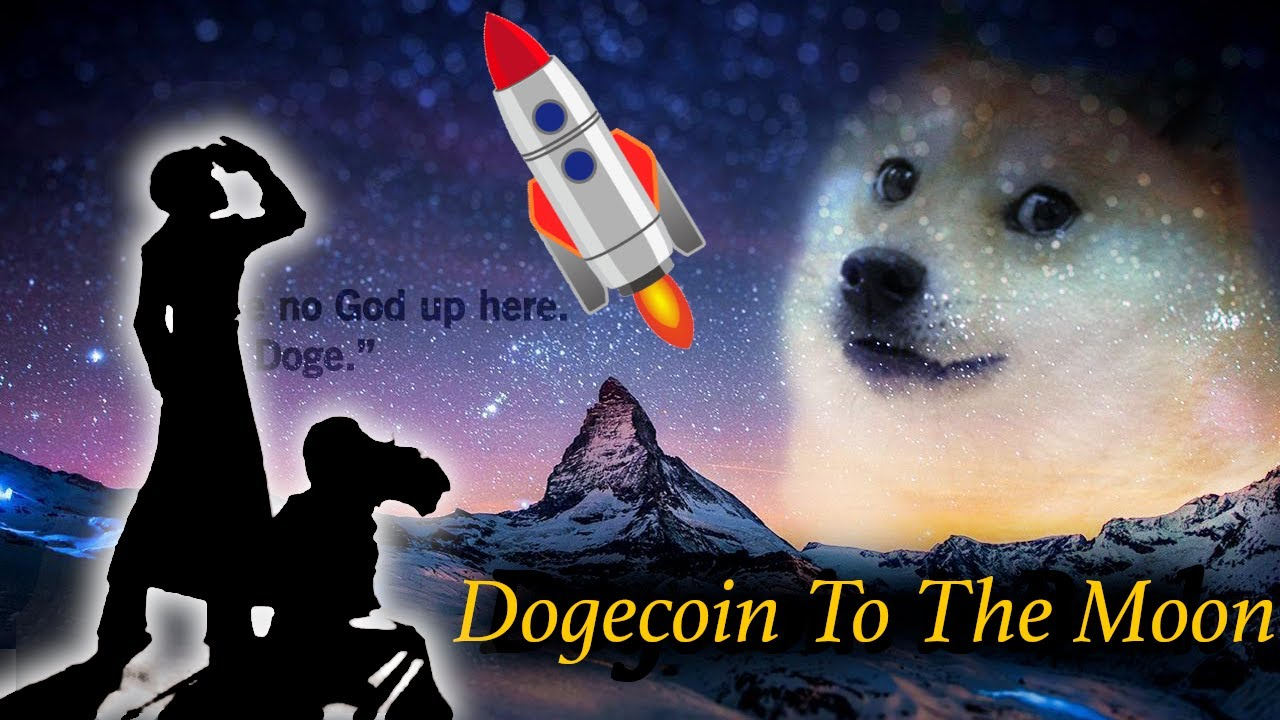 Dogecoin To The Moon? - YouTube