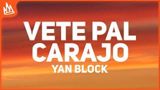 Yan Block - Vete Pal Carajo (Letra) ft. Jay Wheeler