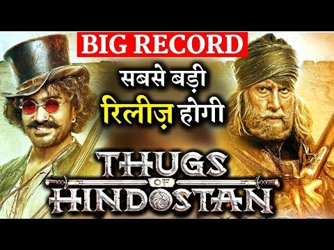 BIG RECORD: THUGS OF HINDOSTAN Will Release With Huge Number Of Screens!