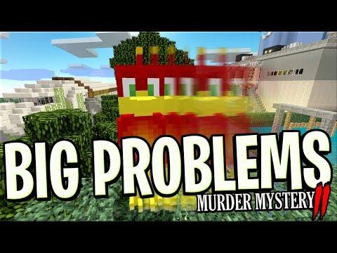 we're having BIG PROBLEM'S !! : Minecraft Murder Mystery 2