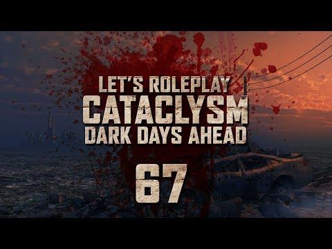 "Cataclysm: Dark Days Ahead | Ep 67 ""More than Human"""