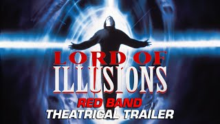 """Lord of Illusions (1995)"" Red Band Theatrical Trailer"