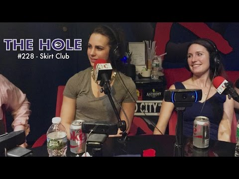 'The Hole' Podcast 228: Skirt Club (Full Episode HD)