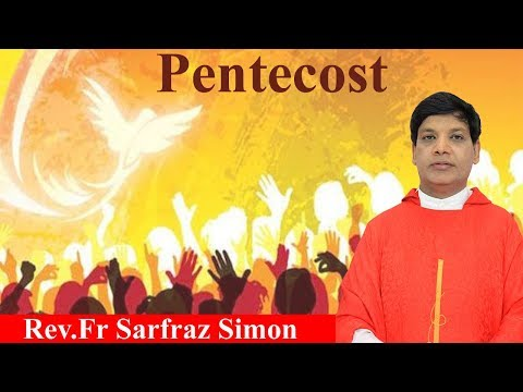 What Is Pentecost? - Facts From The Holy Bible - Rev. Fr Safraz Simon
