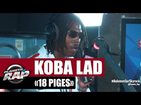 Youtube: [Exclu] Koba LaD«18 piges» #PlanèteRap