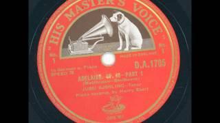 Jussi Björling Tenor - Adelaide Op. 46 Part. 1
